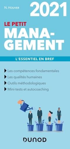 Nathalie Houver - Le petit management - L'essentiel en bref.