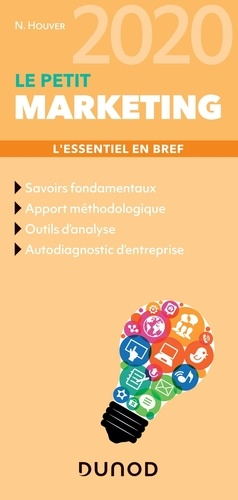 Nathalie Houver - Le petit marketing - L'essentiel en bref.