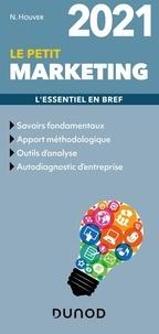 Nathalie Houver - Le petit marketing - L'essentiel en bref.