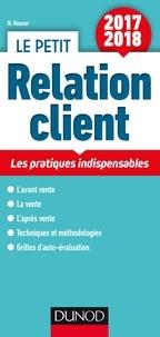 Nathalie Houver - Le petit Relation client - Les pratiques indispensables.