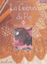 Nathalie Hubert et Mick Fouriscot - La Guipure du Puy - Volume 2.