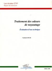 Nathalie Huck - Traitement des odeurs de noyautage.