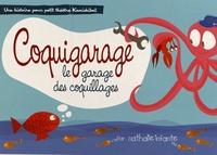 Nathalie Infante - Coquigarage, le garage des coquillages.