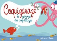 Nathalie Infante - Coquigarage - Le garage des coquillages.