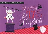 Nathalie Infante - Moussy et le tas de l'opéra.