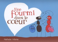 Nathalie Infante - Une fourmi dans le coeur.
