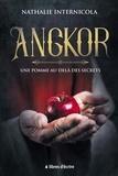 Nathalie Internicola - Angkor - Une pomme au-delà des secrets.