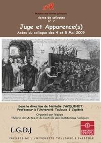 Nathalie Jacquinot - Juge et apparence(s) - Actes du colloque des 4 et 5 mai 2009.