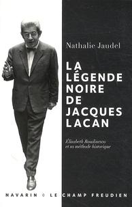Nathalie Jaudel - La légende noire de Jacques Lacan - Elisabeth Roudinesco et sa méthode historique.
