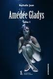 Nathalie Jean - Amédée Gladys Tome 1 : .