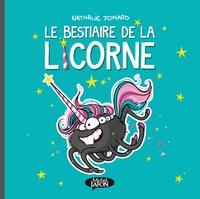 Nathalie Jomard - Le bestiaire de la licorne.