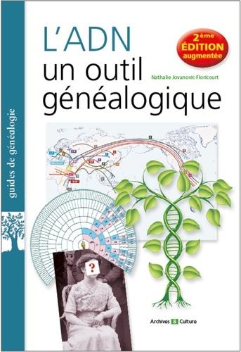 L'ADN, un outil généalogique 2e édition revue et augmentée