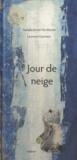 Nathalie Kelhetter-Walter et Laurence Gusching - Jour de neige.