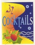 Nathalie Klubchai - 32 cocktails.