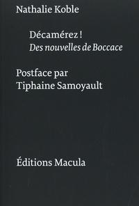 Nathalie Koble - Décamérez ! - Des nouvelles de Boccace.