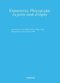 Nathalie Koble et Abigail Lang - Emmanuel Hocquard - La poésie mode d'emploi.