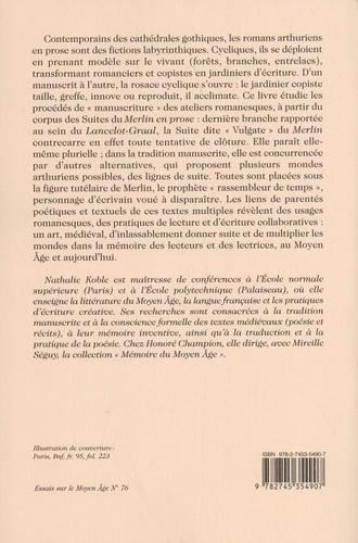 """Les suites du """"Merlin en prose"""" : des romans de lecteurs. Donner suite"""