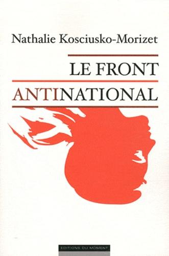Nathalie Kosciusko-Morizet - Le front antinational.