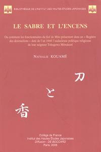 Le sabre et lencens - Ou comment les fonctionnaires du fief de Mito présentent dans un Registre des destructions daté de lan 1666 laudacieuse politique religieuse de leur seigneur Tokugawa Mitsukuni.pdf