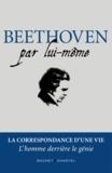 Nathalie Kraft - Beethoven par lui-même.