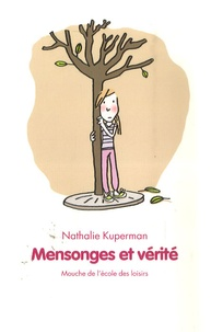 Nathalie Kuperman - Mensonges et vérité.