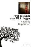 Nathalie Kuperman - Petit déjeuner avec Mick Jagger.