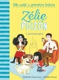 Nathalie Kuperman et Amélie Graux - Zélie et Poison Tome 1 : L'anniversaire.