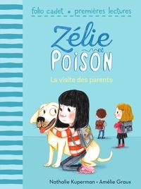 Nathalie Kuperman et Amélie Graux - Zélie et Poison Tome 5 : La visite des parents.