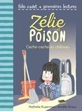 Nathalie Kuperman et Amélie Graux - Zélie et Poison Tome 7 : Cache-cache au château.