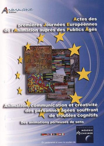 """Nathalie Laeng et Pam Schweitzer - """"Animation, Communication et Créativité des personnes âgées souffrant de troubles cognitifs"""" - Journées Européennes de l'Animation auprès des publics âgés."""