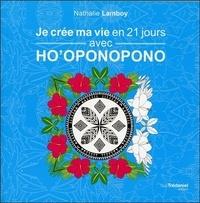Je crée ma vie en 21 jours avec Hooponopono.pdf
