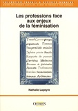 Nathalie Lapeyre - Les professions face aux enjeux de la féminisation.