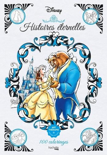 Nathalie Lavaud - Histoires éternelles Disney - 100 coloriages.