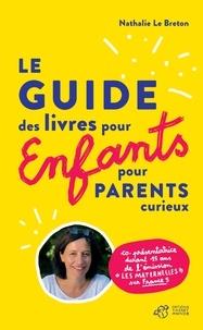 Nathalie Le Breton - Le guide des livres pour enfants pour parents curieux.