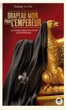 Nathalie Le Cleï - Drapeau noir pour l'empereur.