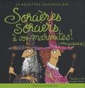Nathalie Le Foll et Sébastien Mahon - Sorcières, sorciers à vos marmites ! (magiques) - 30 Recettes ensorcelées.