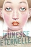 Nathalie Le Gendre - Jeunesse éternelle.