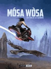 Nathalie Le Gendre - Mosa Wosa.