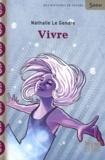 Nathalie Le Gendre - Vivre.