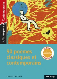 Nathalie Lebailly et Matthieu Gamard - 90 poèmes classiques et contemporains.