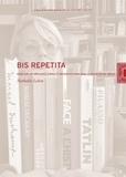 Nathalie Leleu - Bis repetita - Répliques, copies et reconstitutions dans le musée du XXe siècle.