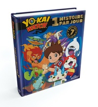 Nathalie Lescaille Moulènes - 1 histoire par jour Yo-kai Watch - 7 aventures 100 % Yo-kai.
