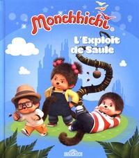 Nathalie Lescaille Moulènes - Monchhichi  : L'exploit de Saule.