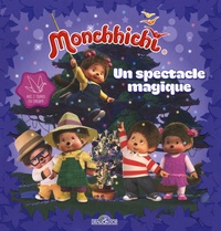 Nathalie Lescaille Moulènes - Monchhichi  : Un spectacle magique.
