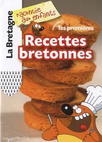 Nathalie Lescaille et Estelle Vidard - Tes premières Recettes bretonnes - Volume 1.