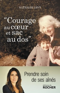 Nathalie Lévy - Courage au coeur et sac au dos.
