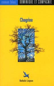 Nathalie Loignon - Chagrine.