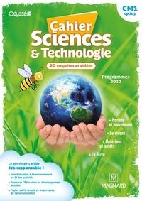 Nathalie Lollier-Reuss - Cahier Sciences & Technologie CM1 Odysséo.