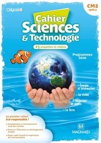 Nathalie Lollier-Reuss et Véronique Batréau - Cahier Sciences & Technologie CM2 Odysséo.