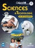 Nathalie Lollier-Reuss et Véronique Batréau - Sciences & Technologie CM1-CM2 Odysséo.